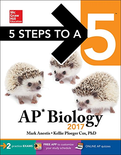 5 Steps to a 5: AP Biology 2017 (McGraw-Hill 5 Steps to A 5)