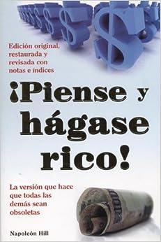 Piense y Hagase Rico! (Capacitacion y Superacion)