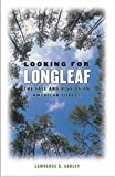 Looking for Longleaf, Lawrence S. Earley, 0807856991