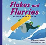 Flakes and Flurries, Josepha Sherman, 1404800980