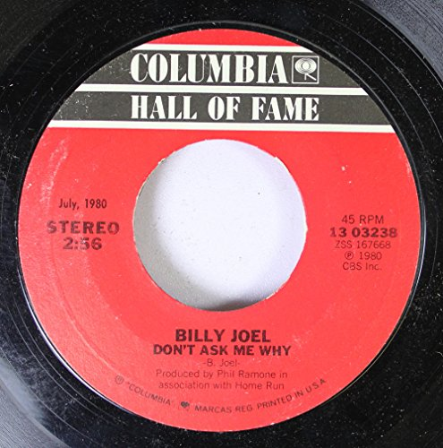 (IT'S STILL ROCK AND ROLL TO ME / DON'T ASK ME WHY (45/7