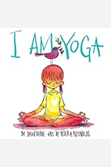 I Am Yoga Hardcover