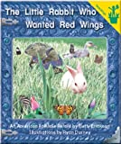 The Little Rabbit Who Wanted Red Wings, B. Erickson, 0845436627