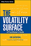 The Volatility Surface: A Practitioner's Guide (Wiley Finance Book 357)