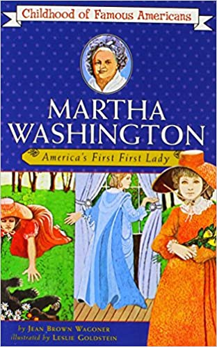 Book Martha Washington, America's First First Lady (The childhood of famous Americans Series) by Jean Brown Wagonner (31-Oct-1986)