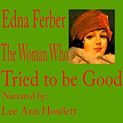 The Woman Who Tried to Be Good