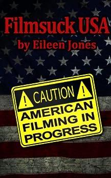 Filmsuck, USA by [Jones, Eileen]