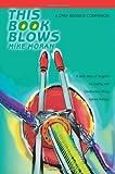 This Book Blows, Mike Moran, 0595379842