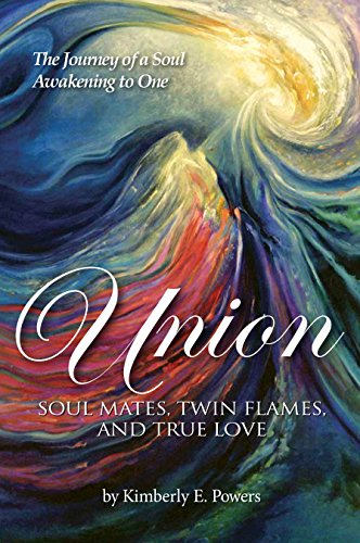 Union: Twin Flames, Soul Mates, and True Love