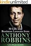 Tony Robbins: 50 Life and Business Le...