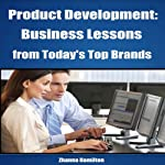 Product Development: Business Lessons from Today's Top Brands | Zhanna Hamilton