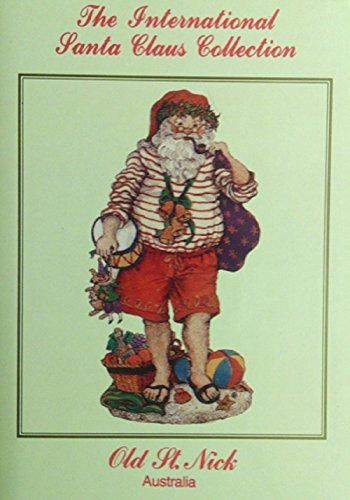 The International Santa Claus Collection Old St. Nick Australia