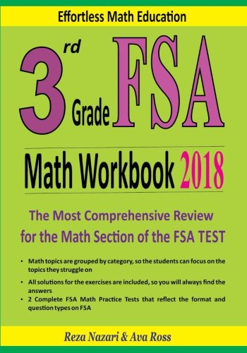 3rd Grade FSA Math Workbook 2018: The Most Comprehensive Review for the Math Section of the FSA TEST