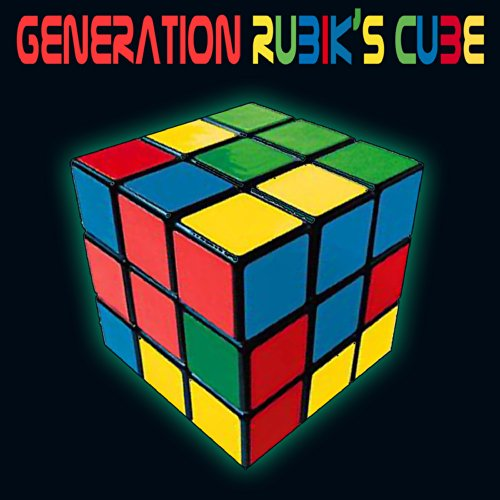 Generation Rubik's Cube (Re-Re...