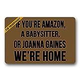 Artsbaba Welcome Doormat If You're Amazon A Babysitter Or Joanna Gaines We're Home Door Mat Rubber Non-Slip Entrance Rug Floor Door Mat Funny Home Decor Indoor Mat 23.6 x 15.7 Inches