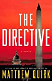 The Directive, Matthew Quirk, 0316198641