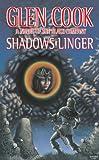 Download Shadows Linger: A Novel of the Black Company (The Chronicles of The Black Company Book 2) in PDF ePUB Free Online