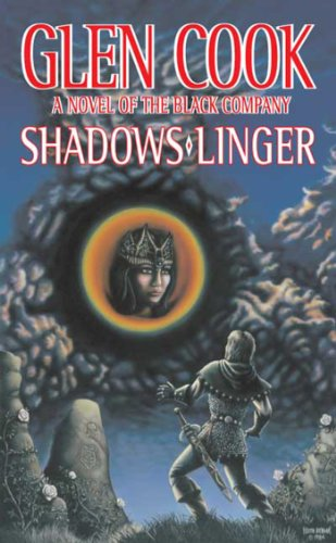 Amazon shadows linger a novel of the black company the shadows linger a novel of the black company the chronicles of the black company fandeluxe Document