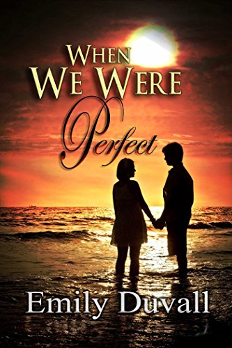 When We Were Perfect by [Duvall,  Emily]