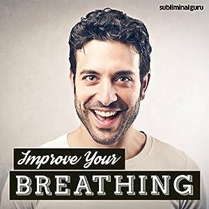 Improve Your Breathing Speech