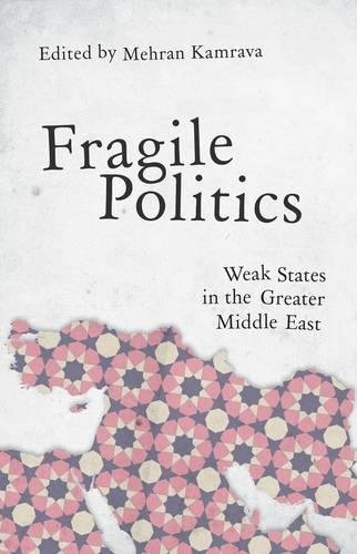 Download Fragile Politics: Weak States in the Greater Middle East ebook