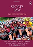 Sports Law, Simon Gardiner and John O'Leary, 041559183X