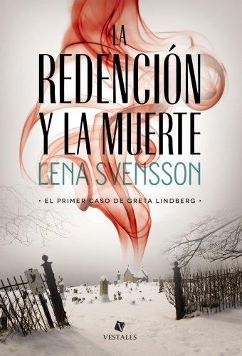 La redención y la muerte (Spanish Edition)