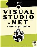 Book of Visual Studio .NET, Dunaway, Robert B., 1886411697