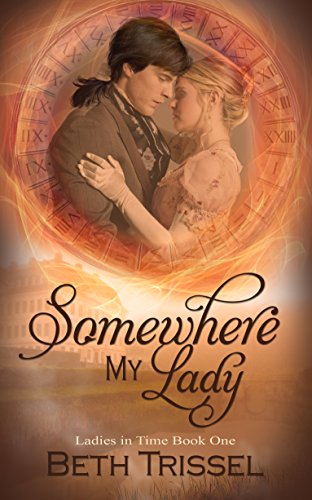 Somewhere My Lady by Beth Trissel