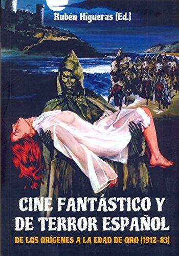Descargar Libro Cine Fantástico Y De Terror Español Ruben Higueras Flores