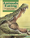 Animals Eating, Pamela Hickman, 1550745794