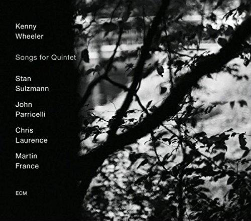 CD : Kenny Wheeler - Songs For Quintet (CD)
