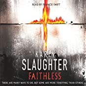 Faithless: Grant Country, Book 5 | Karin Slaughter