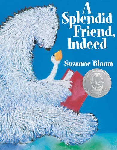 Download A Splendid Friend, Indeed (Goose and Bear stories) ebook