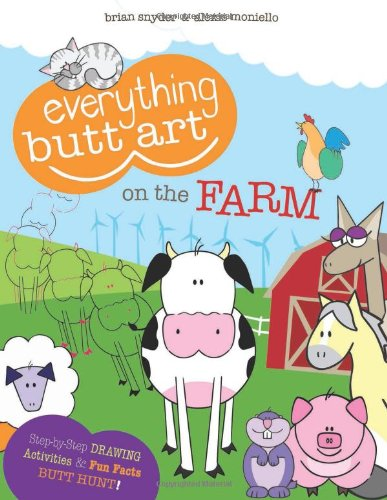 Everything Butt Art on the Farm: What Can You Draw with a Butt? ebook