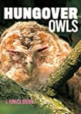 Hungover Owls, J. Patrick Brown, 1419700839