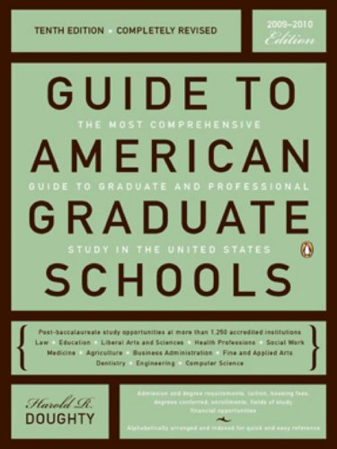 Guide to American Graduate Schools: Tenth Edition, Completely Revised Pdf