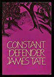 Constant Defender, James Tate, 088001041X
