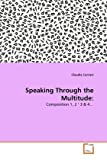 Speaking Through the Multitude, Claudia Corrieri, 3639313127