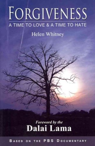 Read Online Forgiveness: A Time to Love and a Time to Hate [ FORGIVENESS: A TIME TO LOVE AND A TIME TO HATE BY Whitney, Helen ( Author ) Mar-01-2011 PDF