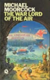 The Warlord of the Air (A Nomad of the Time Streams, Bk. 1)