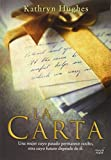 img - for La carta (Spanish Edition) book / textbook / text book