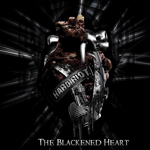 Hard Riot: The Blackened Heart (Audio CD)