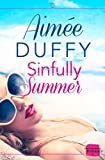 Sinfully Summer: A feel good sexy summer romance (Harperimpulse Contemporary Romance)