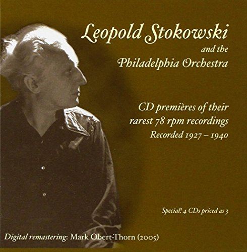 1927 Art (Stokowski & the Philadelphia Orchestra - CD Premieres of Their Rarest 78 RPM Recordings - Recorded 1927-1940)