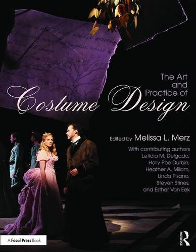 [The Art and Practice of Costume Design] (Dance Costume Books 2016)