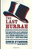 The Last Hurrah: A Novel