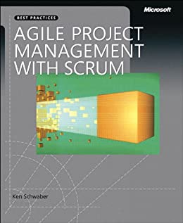 Agile Project Management with Scrum (Developer Best Practices) (English Edition) por [Schwaber, Ken]