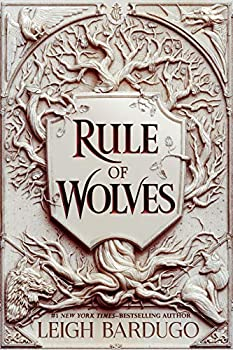 Rule of Wolves by Leigh Bardugo science fiction and fantasy book and audiobook reviews