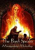 The Bard Speaks: A Dark Romance Fairytale (Ella Bandita and the Wanderer Book 2)